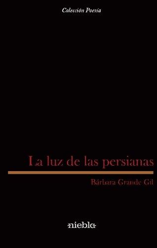 LUZ DE LAS PERSIANAS,LA: GRANDE GIL,BARBARA