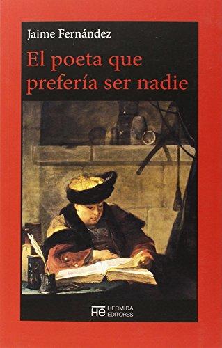 El poeta que prefería ser nadie: Fernández Martín, Jaime