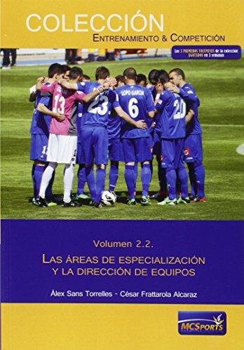 9788494361128: AREAS ESPECIALIZACION DIRECCION DE EQUIPOS VOL 2.2