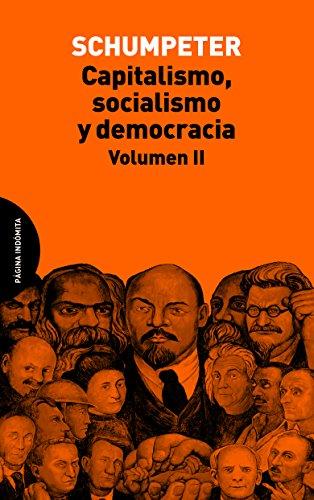 9788494366444: Capitalismo, socialismo y democracia. Volumen II [Próxima aparición