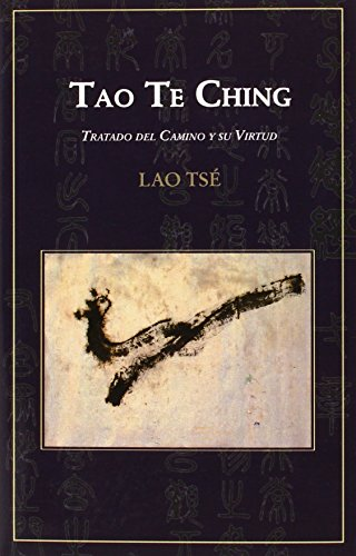 9788494371325: Tao Te Ching: tratado del camino y su virtud