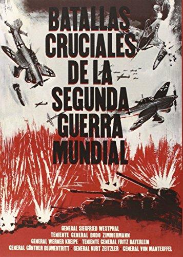 9788494372667: Batallas cruciales de la segunda guerra mundial
