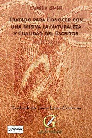 9788494374746: Tratado para conocer con una misiva la naturaleza y cualidad del escritor (Grafología)