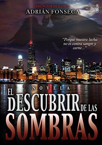 9788494380235: EL DESCUBRIR DE LAS SOMBRAS