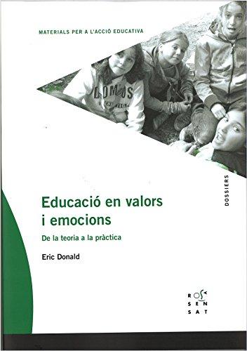 9788494381379: Educació en valors i emocions: De la teoria a la pràctica (Dossiers Rosa Sensat)
