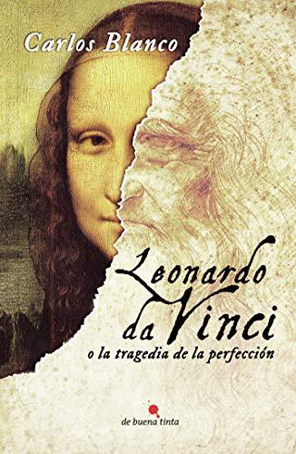 9788494385629: Leonardo da Vinci o la tragedia de la perfección (Spanish Edition)