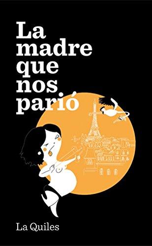9788494386015: LA MADRE QUE NOS PARIO (LA GALERA)