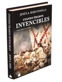 CUANDO ERAMOS INVENCIBLES: ROJO PINILLA, JESUS ANGEL