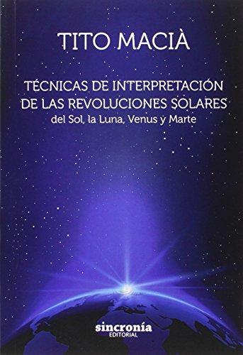 Técnicas de interpretación de las revoluciones solares: Tito Macià