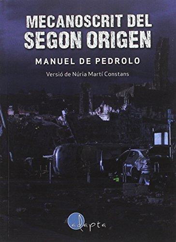 MECANOSCRIT DEL SEGON ORIGEN: MANUEL DE PEDROLO