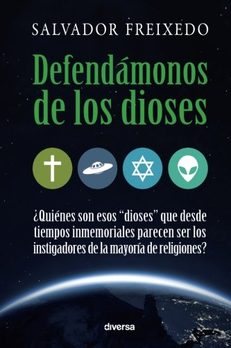 Defendamonos de Los Dioses: Freixedo, Salvador