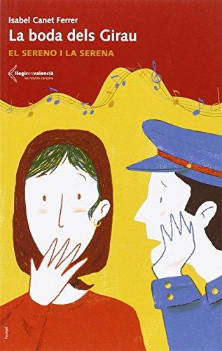 9788494405280: La boda dels Girau: El sereno i la serena (Llegir en valencià)