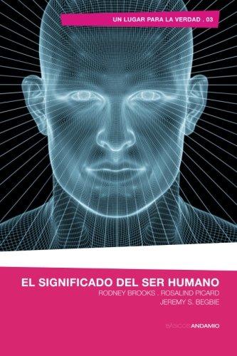 9788494408182: El significado del ser humano (Spanish Edition)