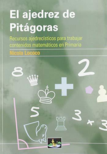 9788494409943: El ajedrez de Pitágoras