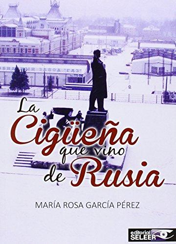 9788494413353: La cigüeña que vino de Rusia