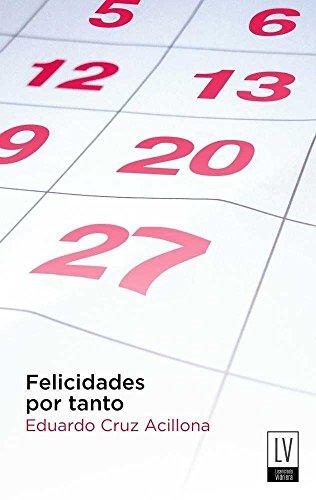 9788494415357: FELICIDADES POR TANTO