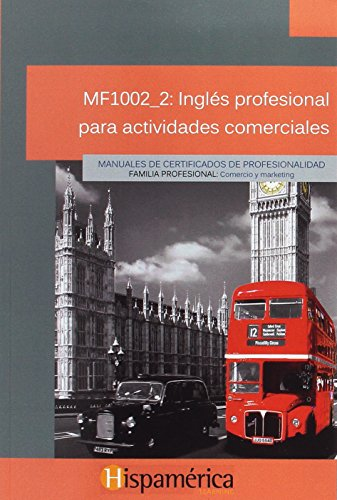 Mf1002_2: ingles profesional para actividades comerciales: Vv.Aa.