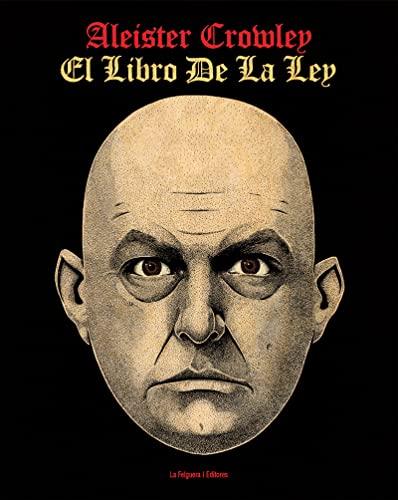 EL LIBRO DE LA LEY: CROWLEY, ALEISTER