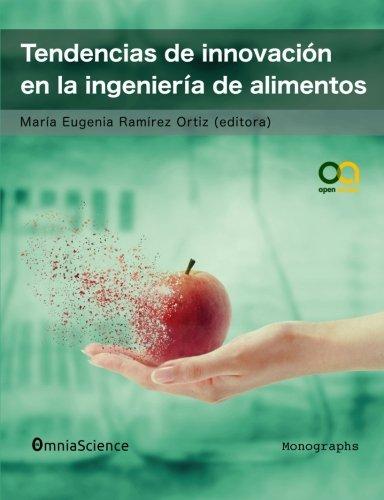 9788494422928: Tendencias de innovación en la ingeniería de alimentos