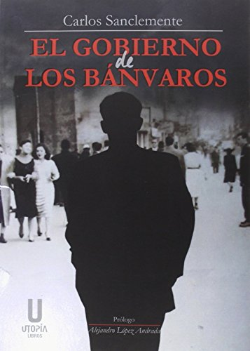 Gobierno de los banvaros,el: Sanclemente,Carlos