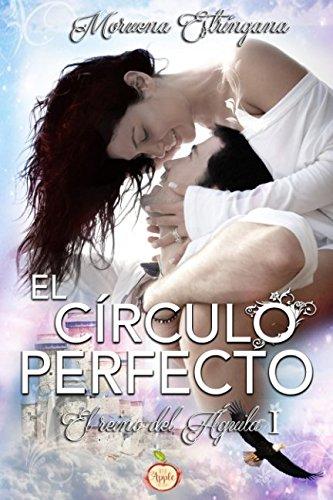 9788494428371: El círculo perfecto: Volume 1 (El reino del águila)