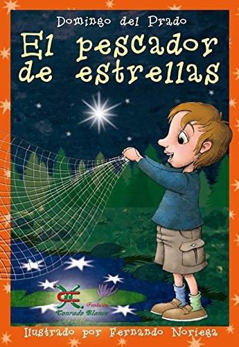 9788494428692: El pescador de estrellas (4ª edición)