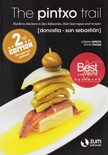 9788494430800: The pintxo trail Donostia-San Sebastian (2nd Edition)
