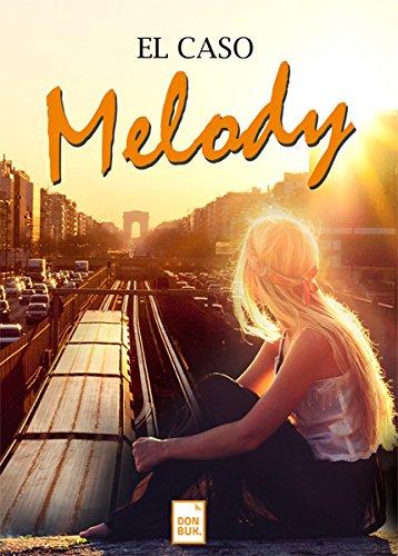 9788494431210: El caso Melody