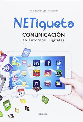 9788494432125: NETiqueta.: Comunicación en entornos digitales
