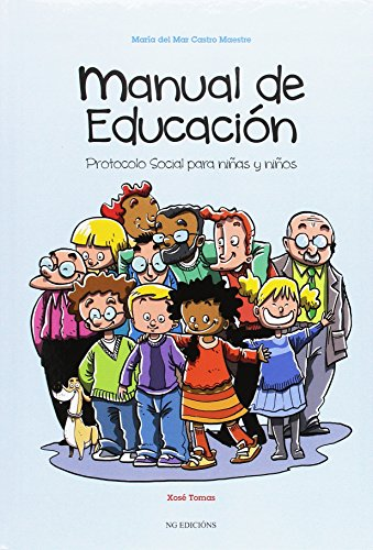 Manual de educación: Protocolo social para niñas: Castro Maestre, María