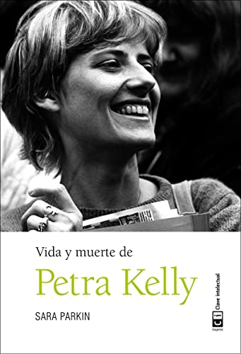 9788494433870: Vida y muerte de Petra Kelly