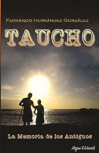 9788494434211: Taucho: La memoria de los antiguos (Canarias)