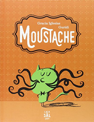 9788494434327: Moustache