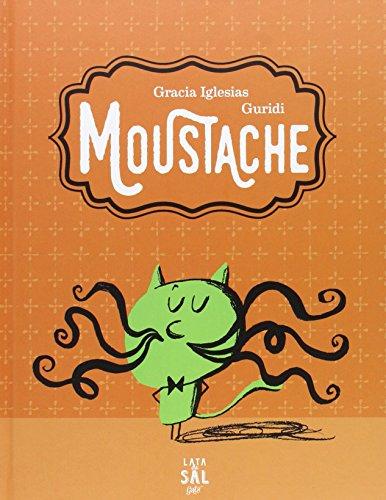 9788494434334: Moustache