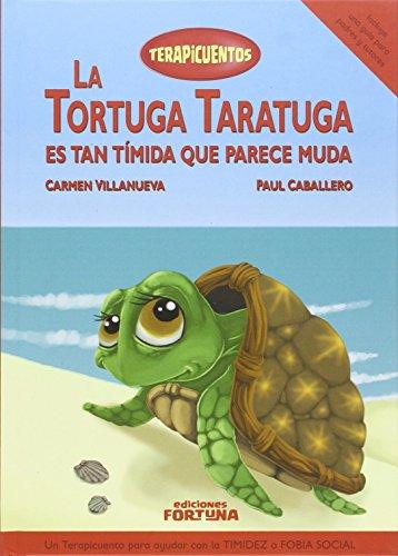 9788494439162: La tortuga Taratuga es tan tímida que parece muda