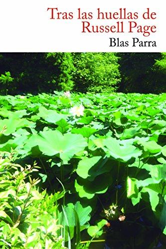 9788494440076: Tras las huellas de Russell Page, maestro de jardineros (El Nadir Depaso)