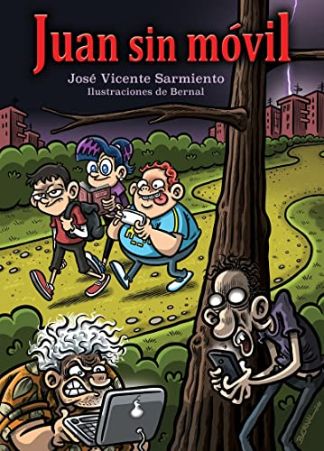 Juan sin móvil (Paperback): José Vicente Sarmiento