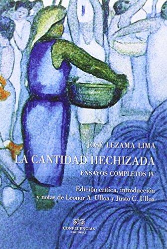 LA CANTIDAD HECHIZADA: JOSÉ LEZAMA LIMA