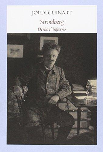 Strindberg desde el infierno: Guinart, Jordi