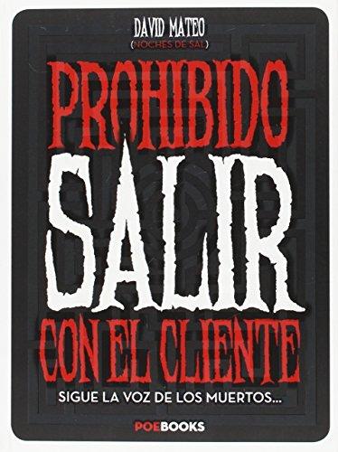 9788494446924: PROHIBIDO SALIR CON EL CLIENTE