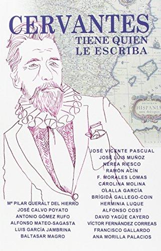 9788494450358: Cervantes tiene quien le escriba (BREVES)