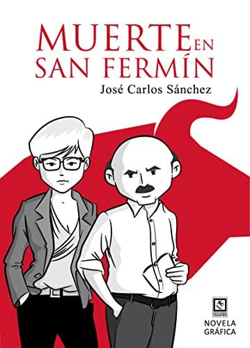 Muerte en San Fermín (Paperback): José Carlos Sánchez del Arco