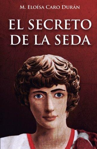 9788494452086: El secreto de la seda (Luperca) (Volume 1) (Spanish Edition)