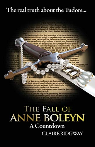 9788494457432: The Fall of Anne Boleyn: A Countdown