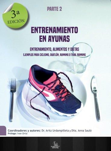 9788494460654: Entrenamiento en Ayunas. Entrenamiento, Alimentos y Dietas