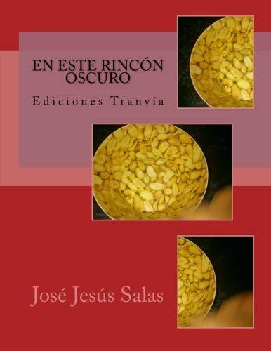 9788494463006: En este rincón oscuro (Spanish Edition)