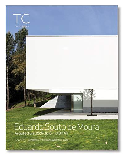 9788494464676: Eduardo Souto de Moura 2005-2016 (TC 124-125)