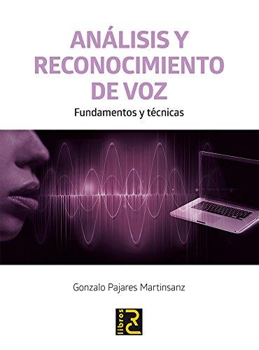 Análisis y reconocimiento de voz: Pajares Martinsanz, Gonzalo