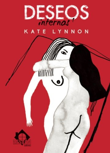 Deseos internos 1 (Spanish Edition): Kate Lynnon