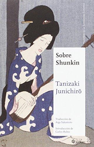 9788494468513: Sobre Shunkin (Maestros de la Literatura Japonesa)